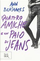 Quattro amiche e un paio di jeans by Ann Brashares
