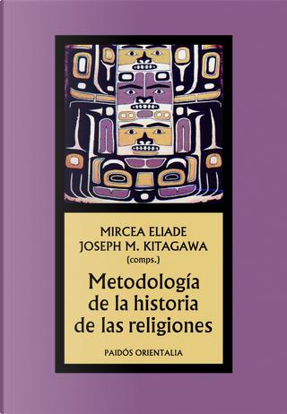 Metodología de la historia de las religiones by