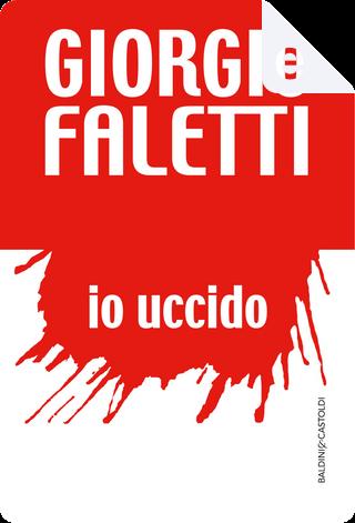 Io uccido by Giorgio Faletti
