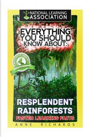 Everything You Should Know About Resplendent by Anne Richards