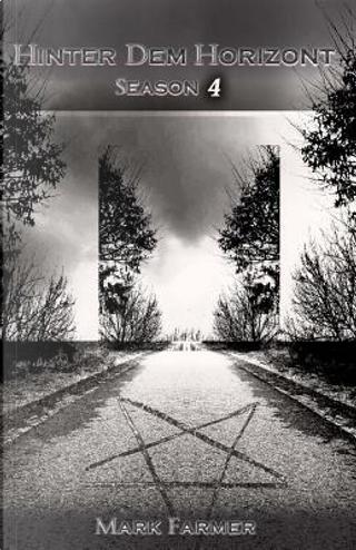 Hinter dem Horizont - Season 4 by Mark Farmer