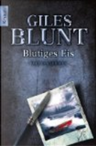 Blutiges Eis by Giles Blunt