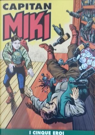 Capitan Miki n. 76 by Cristiano Zacchino, EsseGesse