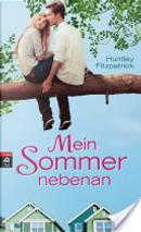 Mein Sommer nebenan by Huntley Fitzpatrick