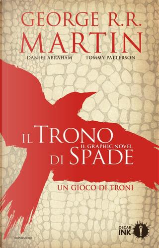 IL TRONO DI SPADE - Graphic novel #1 by George R.R. Martin
