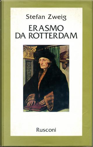 Erasmo da Rotterdam by Stefan Zweig