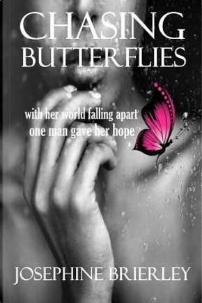 Chasing Butterflies by Josephine Brierley
