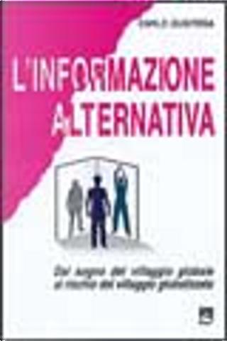 L' informazione alternativa by Carlo Gubitosa