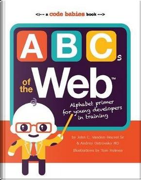 ABCs of the Web by John Vanden-Huevel