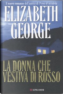 La donna che vestiva di rosso by Elizabeth George