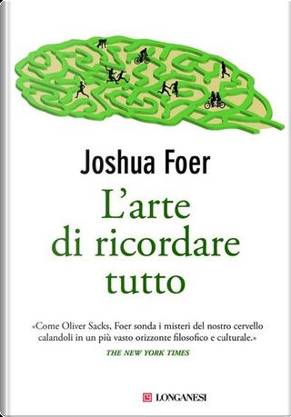 L'arte di ricordare tutto by Joshua Foer