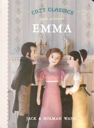 Cozy Classics: Emma by Holman Wang, Jack Wang