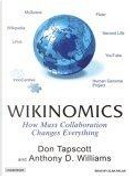 Wikinomics by Anthony D. Williams, Don Topscott