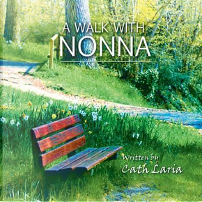 A Walk With Nonna by Cath Laria