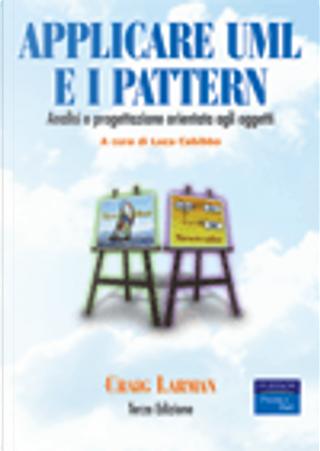 Applicare UML e i pattern by Craig Larman