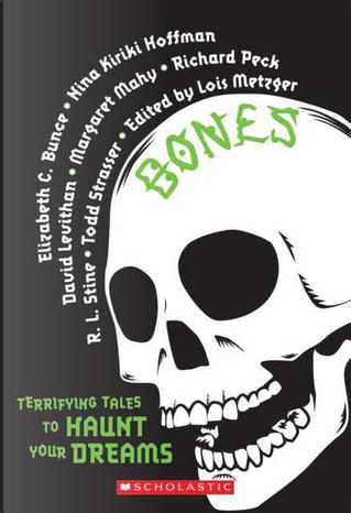 Bones by Lois Metzger