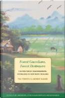 Forest Guardians, Forest Destroyers by Andrew Walker, Tim Forsyth