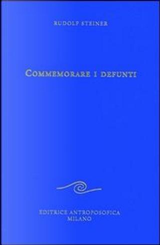Commemorare i defunti by Rudolf Steiner