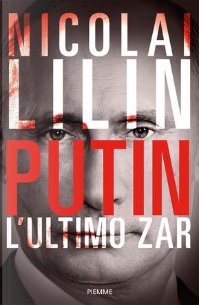 Putin by Nicolai Lilin