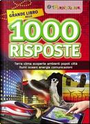 Il grande libro delle 1000 risposte by Veronica Pellegrini