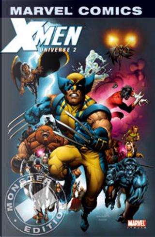 X-Men Universe 2 by Pablo Raimondi, Frank Tieri, Rick Leonardi, Chris Claremont, Peter David, Neal Adams, Joss Whedon