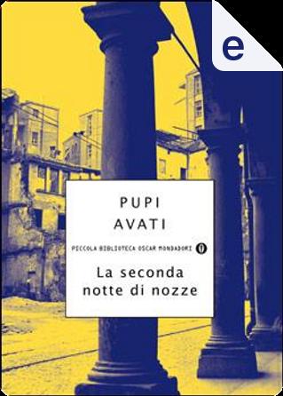 La seconda notte di nozze by Pupi Avati