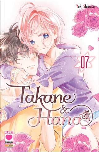 Takane & Hana vol. 7 by Yuki Shiwasu