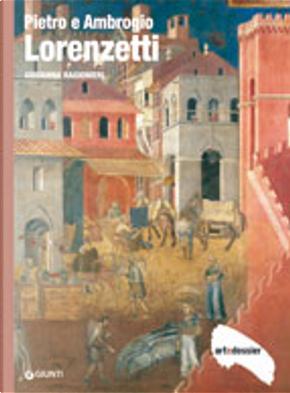 Pietro e Ambrogio Lorenzetti by Giovanna Ragionieri