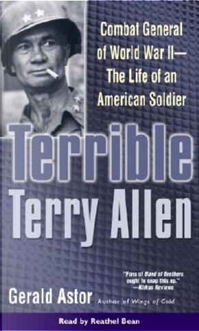 Terrible Terry Allen by Gerald Astor