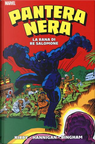 Pantera Nera: La rana di Re Salomone by Ed Hannigan, Jack Kirby