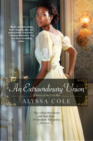 An Extraordinary Union by Alyssa Cole