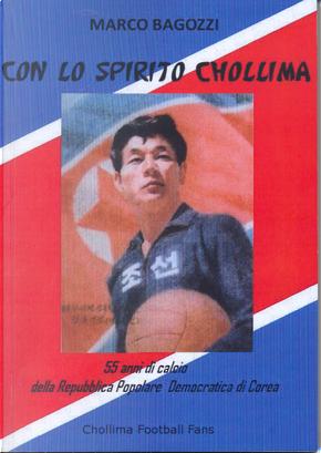 Con lo spirito Chollima by Marco Bagozzi