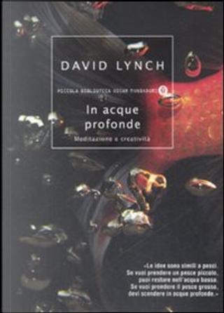 In acque profonde by David Lynch