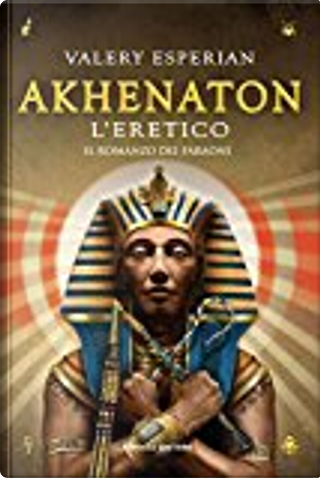 Akhenaton l'eretico by Valery Esperian
