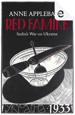 Red Famine by Anne Applebaum