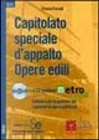 Capitolato speciale d'appalto opere edili by Franco Fossati