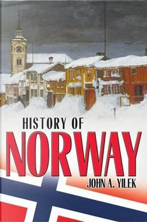 History of Norway by John A. Yilek