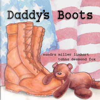 Daddy's Boots by Sandra Miller Linhart