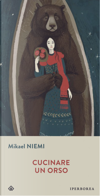 Cucinare un orso by Mikael Niemi