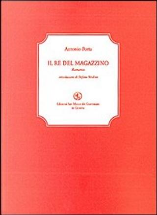 Il re del magazzino by Antonio Porta
