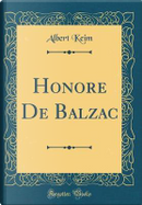 Honore De Balzac (Classic Reprint) by Albert Keim