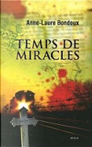Temps de miracles by Anne-Laure Bondoux
