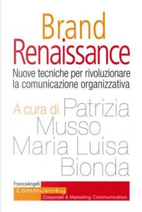 Brand renaissance by Patrizia Musso