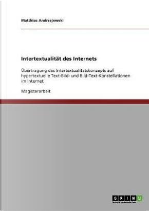 Intertextualität des Internets by Matthias Andrzejewski