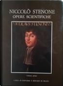 Niccolò Stenone: opere scientifiche. Traduzione integrale dai testi originali - Vol. 1 by Niels Steensen
