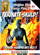 Fermate Skuld! by Marco Piva Dittrich, Matteo Strukul