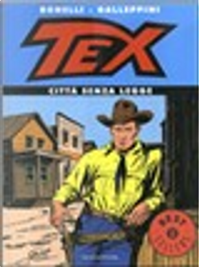 Tex by Aurelio Galleppini, Gianluigi Bonelli