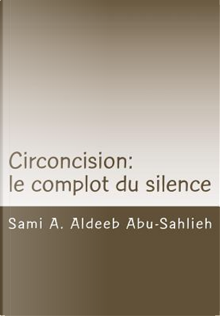 Circoncision by Sami A. Aldeeb Abu-Sahlieh