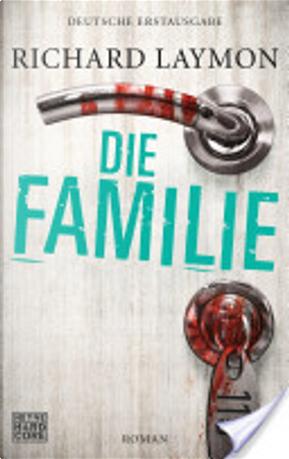 Die Familie by Richard Laymon