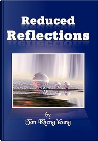 Reduced Reflections by Tan Kheng Yeang